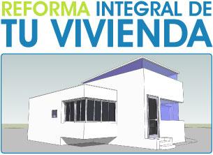 Reforma integral de tu vivienda